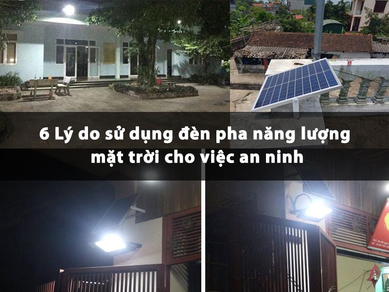 6 lý do sử dụng đèn pha năng lượng mặt trời cho việc an ninh