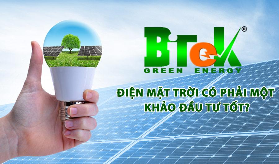 đầu tư điện mặt trời có phải khoản đầu tư tốt
